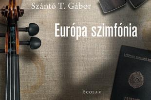 Könyvkritika - Szántó T. Gábor: Európa szimfónia (2019)