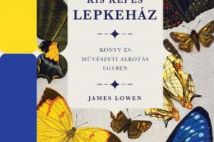 Könyvkritika – James Lowen: Kis képes lepkeház (2019)