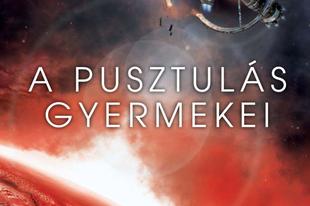 Könyvkritika - Adrian Tchaikovsky: A pusztulás gyermekei (2019)