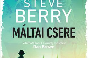 Könyvkritika: Steve Berry: Máltai csere (2019)