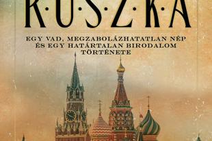 Könyvkritika: Edward Rutherfurd: Ruszka (2018)