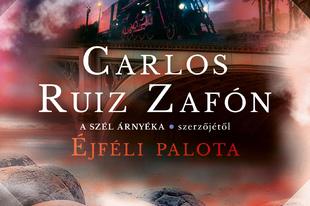 Könyvkritika – Carlos Ruiz Zafón: Éjféli palota (2020)