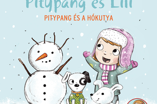 Könyvkritika: Pásztohy Panka: Pitypang és a hókutya és Kiss Judit Ágnes: Ki brummog a barlangban? (2020)