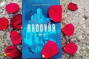 Könyvkritika: Marloes Morshuis: Radovár árnyai (2021)