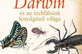Könyvkritika – Darwin és az ízeltlábúak lenyűgöző világa (szerk.: Koronczai-Fekete Viktória) (2019)