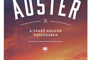 Könyvkritika: Paul Auster: A végső dolgok országában (2019)