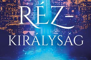 Könyvkritika: S. A. Chakraborty: Rézkirályság (2019)