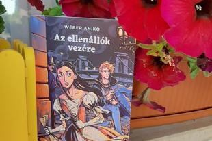 Könyvkritika: Wéber Anikó: Az ellenállók vezére (2020)