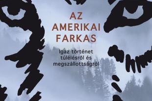 Könyvkritika: Nate Blakeslee: Az amerikai farkas (2018)