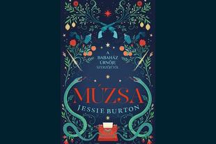 Könyvkritika: Jessie Burton: Múzsa (2017)