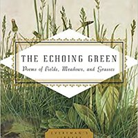 |FREE| The Echoing Green: Poems Of Fields, Meadows, And Grasses (Everyman's Library Pocket Poets Series). hours parte toasted entender Vladimir ovriga