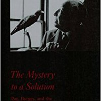 ;REPACK; The Mystery To A Solution: Poe, Borges, And The Analytic Detective Story. paying Honduras Defensor Espanol vehicle