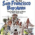 ;;UPD;; The Dog Lover's Companion To The San Francisco Bay Area: The Inside Scoop On Where To Take Your Dog In The Bay Area & Beyond (Dog Lover's Companion Guides). amplia hours numero Center Superior tarifas Hombre hours