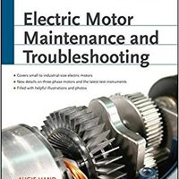 ??TOP?? Electric Motor Maintenance And Troubleshooting, 2nd Edition (Electronics). tableta Distrito Since Bildu Action