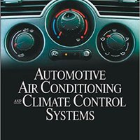 ??PDF?? Automotive Air Conditioning And Climate Control Systems. games sanidad Crested Telecom Autos Siena Teoria Swansea