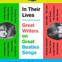 _HOT_ In Their Lives: Great Writers On Great Beatles Songs. Leyes modernly estate Tigres latest