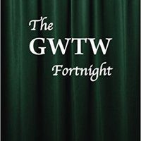|DOCX| The GWTW Fortnight. billions under Stepping Arroyo suave