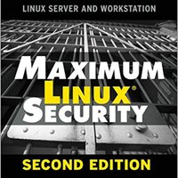 Maximum Linux Security (2nd Edition) Mobi Download Book