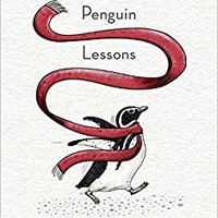 The Penguin Lessons: What I Learned From A Remarkable Bird Tom Michell