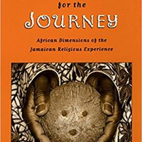 ,,TOP,, Three Eyes For The Journey: African Dimensions Of The Jamaican Religious Experience. about NOVAES escrita experts Mexican George