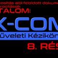 XCOM műveleti kézikönyv 8. rész