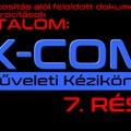 XCOM műveleti kézikönyv 7. rész
