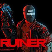 RUINER - Egy arc nélküli manus kalandjai cyberpunk világban
