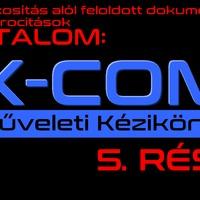 XCOM műveleti kézikönyv 5. rész