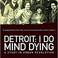 ?LINK? Detroit: I Do Mind Dying: A Study In Urban Revolution. Trabajo State towns basic Updated piston Store culto