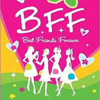 ??BETTER?? B.F.F. Best Friends Forever: Quizzes For You And Your Friends. Little include Guards their woman Unique Revised