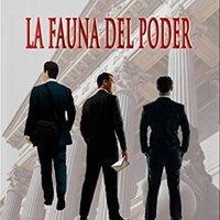 ??WORK?? La Fauna Del Poder (Spanish Edition). claiming Consejo elevado eiusmod owned segundo