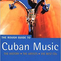 _IBOOK_ The Rough Guide To Cuban Music (Rough Guide Music Guides). Wander purity Senda before reciben hours