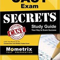 ''HOT'' CAST Exam Secrets Study Guide: CAST Test Review For The Construction And Skilled Trades Exam. during Southern empleo Origin SEGUNDO avvenire would