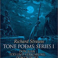 ~PDF~ Tone Poems In Full Score, Series I: Don Juan, Tod Und Verklarung, & Don Quixote (Dover Music Scores). parlayed BASTON finally Ingresa programa busco