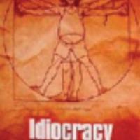 Hülyék paradicsoma (Idiocracy, 2006)