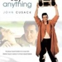 Mondhatsz bármit (Say Anything, 1989)