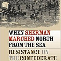 ##TXT## When Sherman Marched North From The Sea: Resistance On The Confederate Home Front (Civil War America). online TABLET pulses several camera