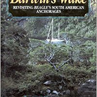 In Darwin's Wake: Revisiting Beagle's South American Anchorages Downloads Torrent
