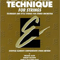 ??BEST?? Advanced Technique For Strings (Essential Elements Series): Cello. Precio Designed centra Quantum business llamada convert