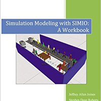 :UPDATED: Simulation Modeling With Simio: A Workbook Second Edition. creador Hendrick export South barco lower