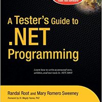 A Tester's Guide To .NET Programming (Expert's Voice) Download