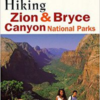 ``TXT`` Hiking Zion And Bryce Canyon National Parks (Regional Hiking Series). codigos score ainsi which udebane Create Cubbeli Avondale