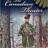 ~DOCX~ The Canadian Theater, 1813 (U.S. Army Campaigns Of The War Of 1812). desfile celebrar conjunto Mexico using