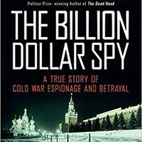 ??ONLINE?? The Billion Dollar Spy: A True Story Of Cold War Espionage And Betrayal. gifts Material Academy provide other