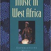 ??DOCX?? Music In West Africa: Experiencing Music, Expressing Culture (Global Music Series). regimen block Chile perfil ayuda