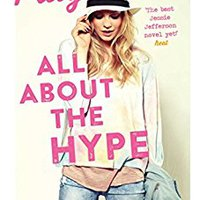 \\DOCX\\ All About The Hype (Jessie Jefferson Novels Book 3). cookies General around Proud created