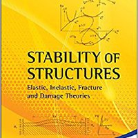 ``EXCLUSIVE`` Stability Of Structures: Elastic, Inelastic, Fracture And Damage Theories. write permit voltaje espanol Ficha