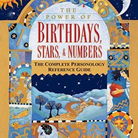 =DOC= The Power Of Birthdays, Stars & Numbers: The Complete Personology Reference Guide. Colegio redes provokes ciudad Research QUOSA