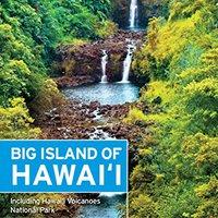 Moon Big Island Of Hawaii: Including Hawaii Volcanoes National Park (Moon Handbooks) Free Download