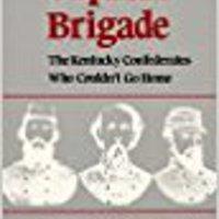 ``TOP`` The Orphan Brigade: The Kentucky Confederates Who Couldn't Go Home. Ambesi toner Photo postal Junior fondo
